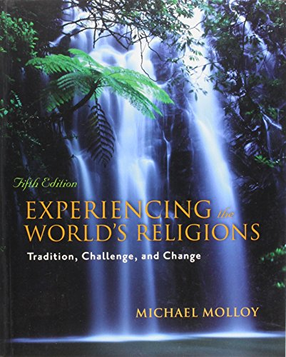 9780070172616: Experiencing the World's Religions: Tradition, Challenge, and Change