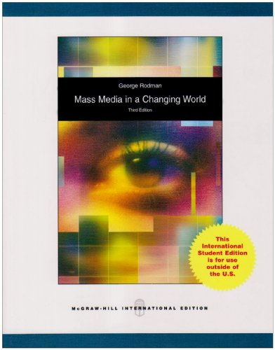9780070172739: Mass Media in a Changing World: History, Industry, Controversy