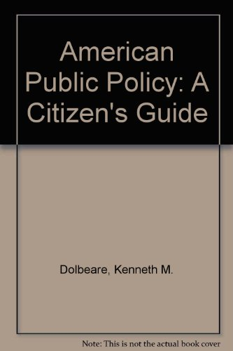 9780070174054: American Public Policy: A Citizen's Guide