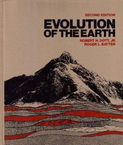 Evolution of the Earth (Second Edition): Robert H. Dott, Roger L. Batten (Authors)