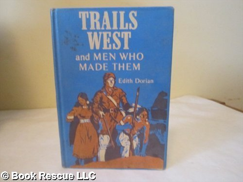 9780070176416: Trails West and Men Who Made Them