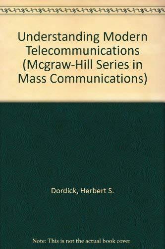 9780070176621: Understanding Modern Telecommunications (McGraw-Hill Series in Mass Communications)