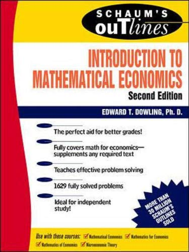 Schaum's Outline Series - Theory and Problems of Mathematical Methods for Business and Economics ...