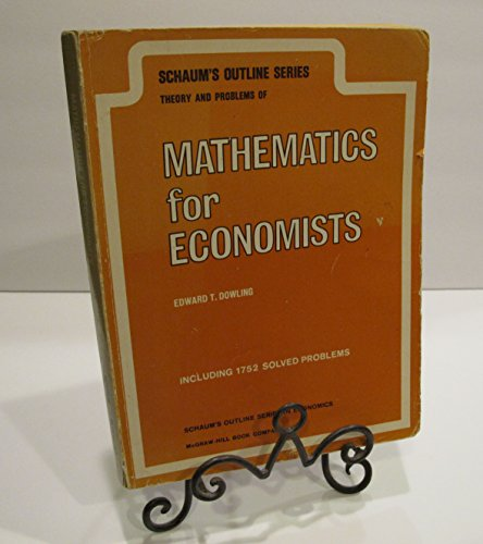 9780070177604: Schaum's Outline of Theory and Problems of Introduction to Mathematical Economics (Schaum's Outline Series)