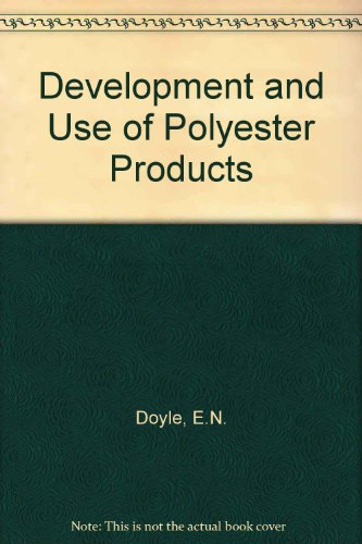 9780070177659: Development and Use of Polyester Products