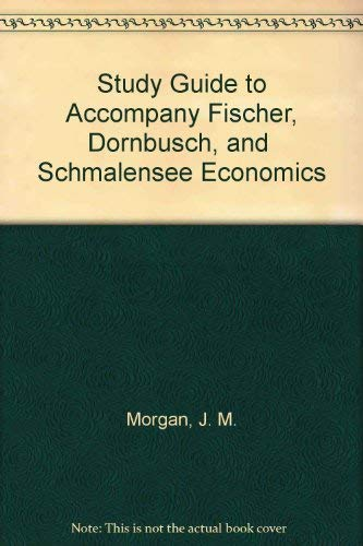 9780070177833: Study Guide to Accompany Fischer, Dornbusch, and Schmalensee Economics