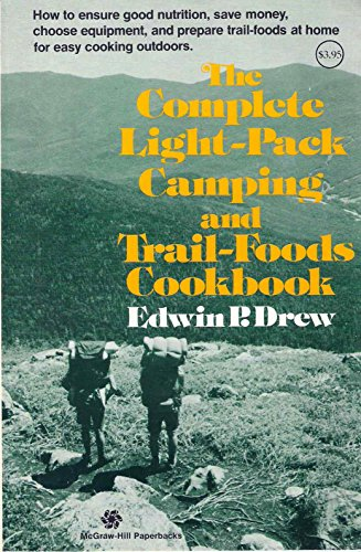 9780070178434: Complete Light-pack Camping and Trail-food Cook Book (McGraw-Hill paperbacks)