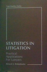 9780070178571: Statistics in Litigation: Practical Applications for Lawyers (Trial practice series)