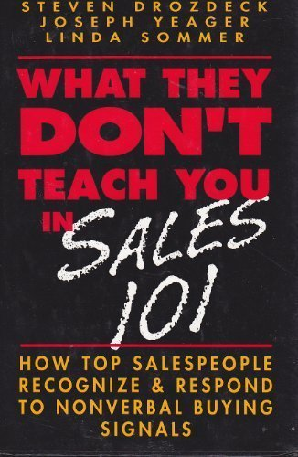 9780070178656: What They Don't Teach You in Sales 101