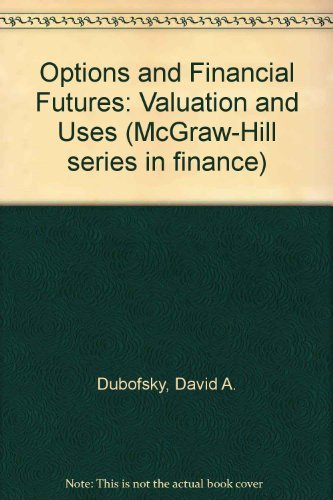 9780070178878: Options and Financial Futures: Valuation and Uses (McGraw-Hill series in finance)