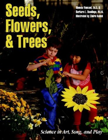 9780070179097: Seeds, Flowers, and Trees: Science in Art, Song, and Play