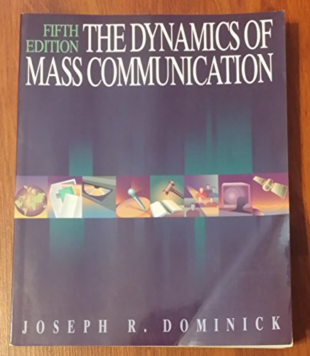 9780070179967: The Dynamics of Mass Communication (Mcgraw-Hill Series in Mass Communication)