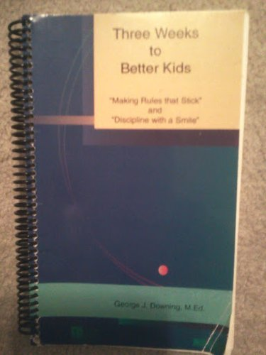 9780070180048: Three weeks to better kids: