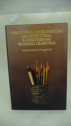9780070180239: Checking and Coordinating Architectural and Engineering Working Drawings