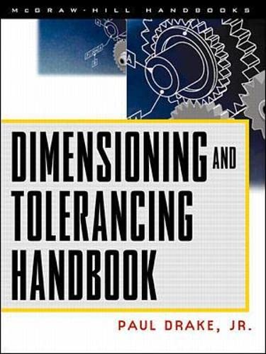 9780070181311: Dimensioning and Tolerancing Handbook (Mcgrawhill Engineering Handbook)