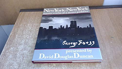 9780070182080: NEW YORK/NEWYORK: MASTERWORKS OF STREET PEDDLER: GEORGE FORSS.