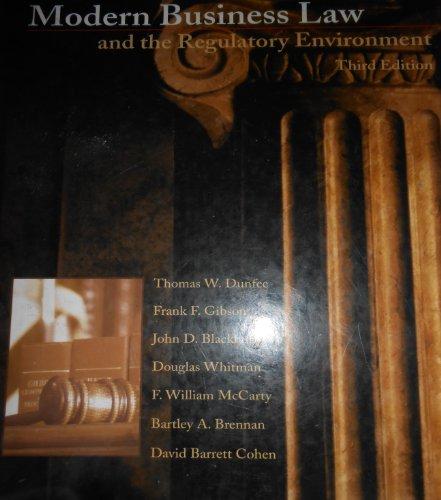 Modern Business Law : The Regulatory Enviroment: Frank F. Gibson;
