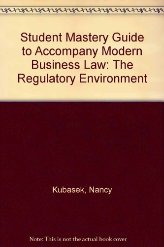 9780070182172: Student Mastery Guide to Accompany Modern Business Law: The Regulatory Environment