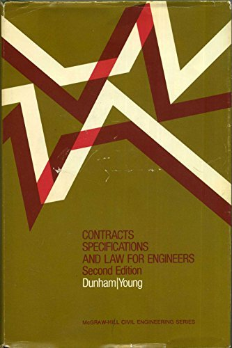 Contracts, Specifications and Law for Engineers (McGraw-Hill: Dunham, Clarence W.,