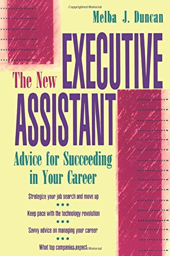 9780070182417: The New Executive Assistant: Advice for Succeeding in Your Career