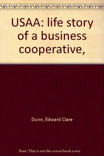 9780070182806: USAA: Life Story of a Business Cooperative