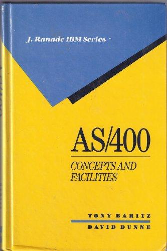 9780070183018: AS/400: Concepts and Facilities (J. Ranade IBM series)