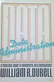 9780070183919: Data Administration: A Practical Guide to Successful Data Management