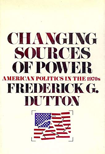 9780070183971: Changing Sources of Power: American Politics in the 1970s
