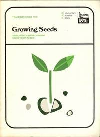9780070185210: Teacher's Guide for Growing Seeds: Observing and Recording Growth of Seeds [Elementary Science Study]
