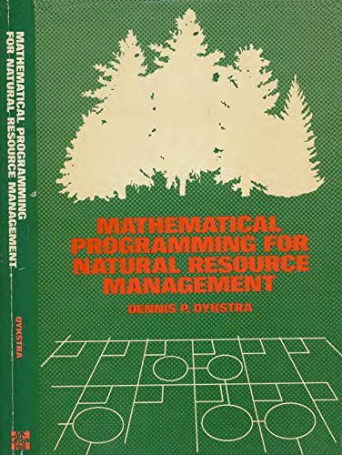 9780070185524: Mathematical Programming for Natural Resource Management (McGraw-Hill series in forest resources)