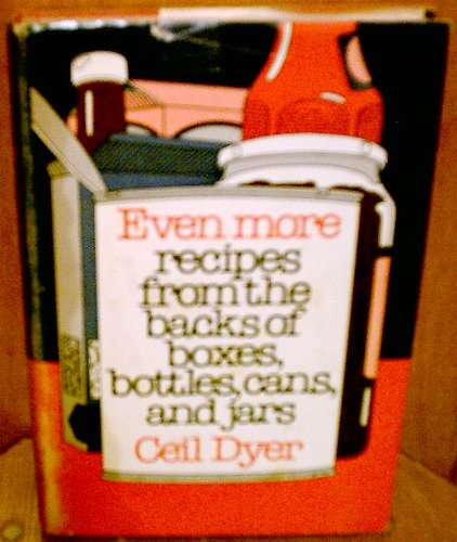 9780070185586: Even More Recipes from the Backs of Boxes, Bottles, Cans and Jars