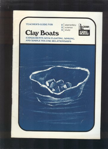 9780070185791: Teacher's Guide for Clay Boats: Experiments with Floating, Sinking, and Simple Volume Relationships