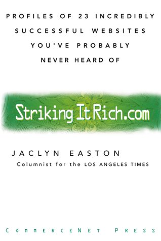 9780070187245: Strikingitrich.com (Striking It Rich.com) : Profiles of 23 Incredibly Successful Websites You've Probably Never Heard Of