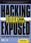 9780070187726: Hacking Exposed Linux, 3rd Edition