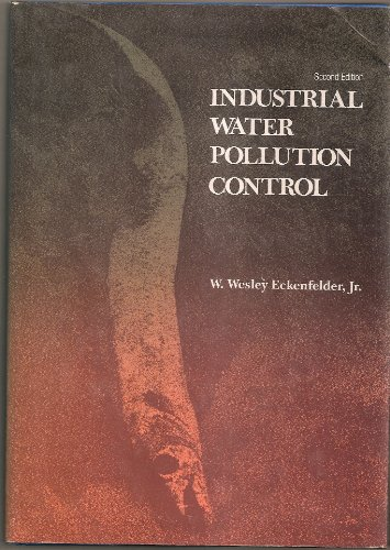 9780070189034: Industrial Water Pollution Control (The McGraw-Hill series in water resources & environmental engineering)