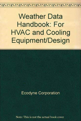 9780070189607: Weather Data Handbook: For HVAC and Cooling Equipment/Design