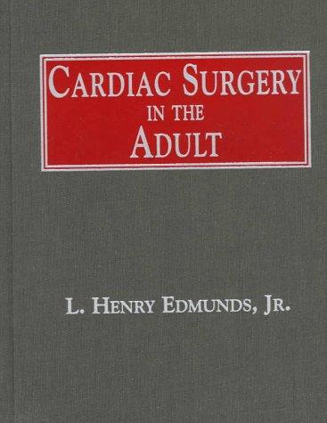 9780070189638: Adult Cardiac Surgery