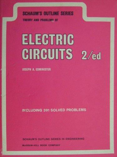 Schaum's Outline of Electric Circuits (Schaum's Outline Series): Joseph Edminister
