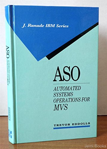 9780070189942: Aso: Automated Systems Operations for MVS (J Ranade Ibm Series)