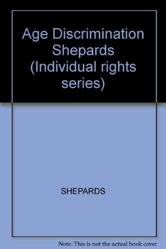 9780070190870: Age Discrimination Shepards (Individual rights series)