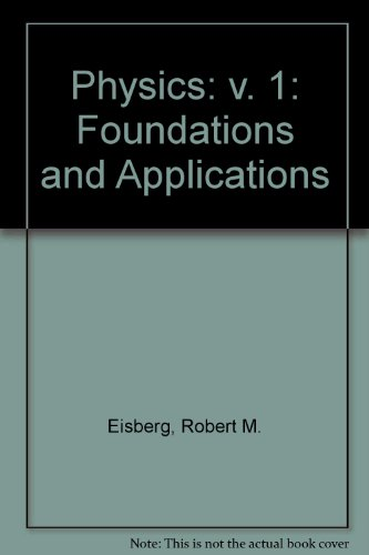 9780070190917: Physics: v. 1: Foundations and Applications