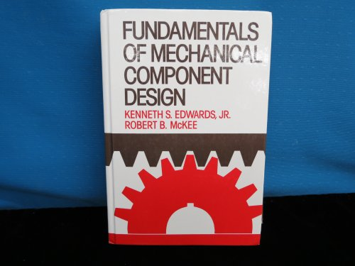 9780070191020: Fundamentals of Mechanical Component Design (McGraw-Hill series in mechanical engineering)