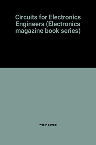 9780070191570: Circuits for Electronics Engineers (Electronics Magazine book series)