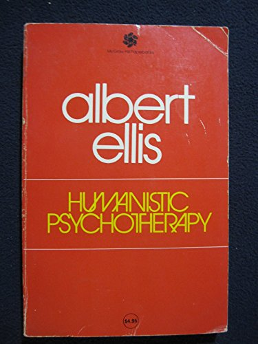 9780070192379: Humanistic Psychotherapy: Rational-Emotive Approach