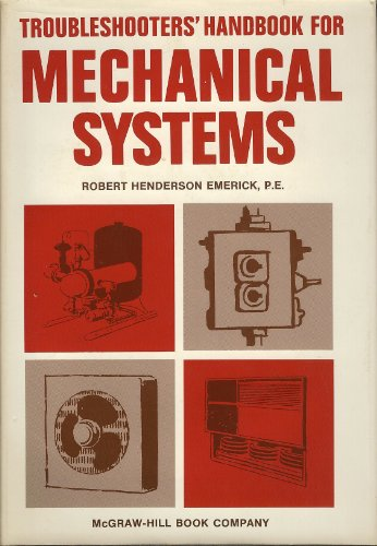 9780070193147: Troubleshooters Handbook of Mechanical Systems