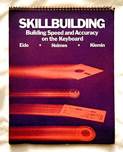 9780070193260: Skillbuilding: Building Speed and Accuracy on the Keyboard