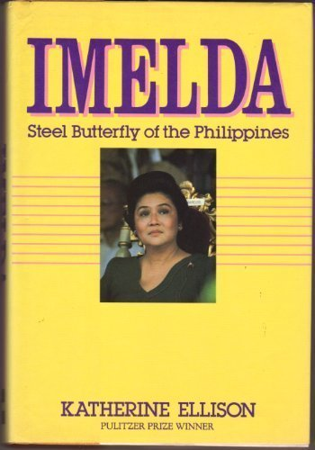 9780070193352: Imelda, Steel Butterfly of the Philippines
