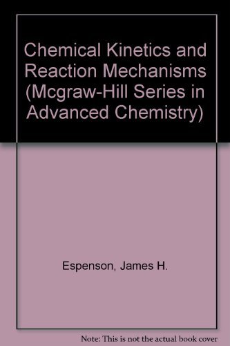 9780070196674: Chemical Kinetics and Reaction Mechanisms (Mcgraw-Hill Series in Advanced Chemistry)
