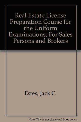 Real Estate License Preparation Course for the: Estes, Jack C.,