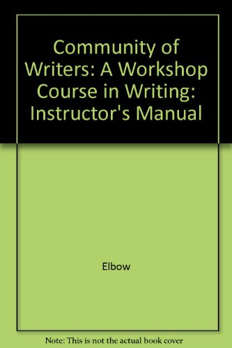 9780070196940: Community of Writers: A Workshop Course in Writing: Instructor's Manual